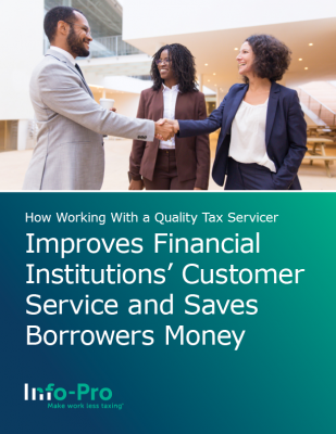 eBook: How Working with a Quality Tax Servicer Improves Financial Institutions' Customer Service and Saves Borrowers Money