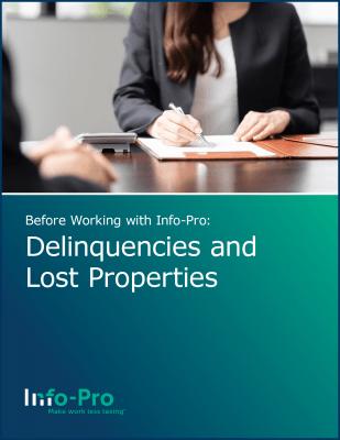 Delinquencies and Lost Properties