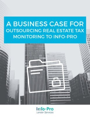 eBook: A Business Case for Outsourcing Real Estate Tax Monitoring to Info-Pro