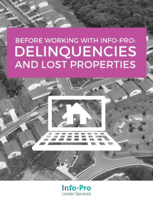 eBook: Before Working with Info-Pro: Delinquencies and Lost Properties