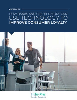 eBook: How Banks & Credit Unions Can Use Technology to Improve Consumer Loyalty