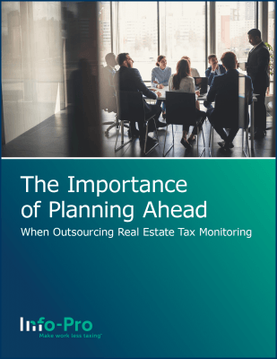 eBook: The Importance of Planning Ahead When Outsourcing Real Estate Tax Monitoring